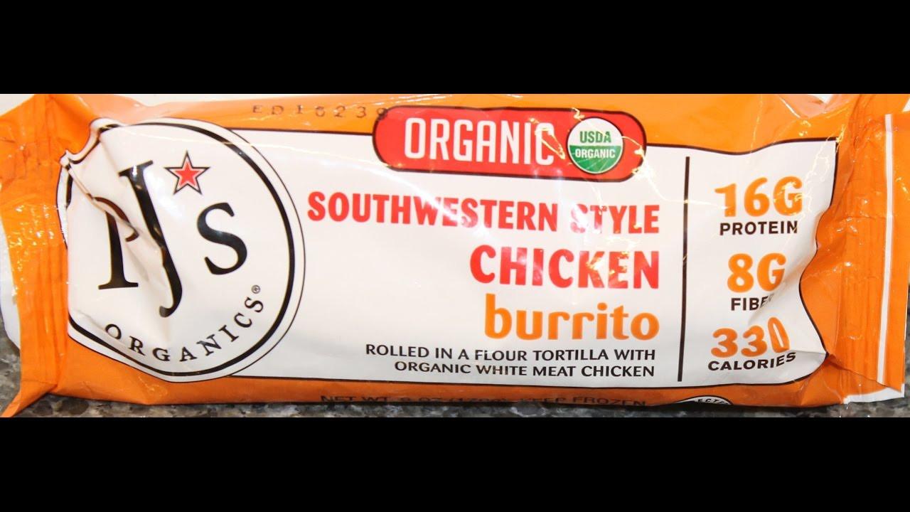 Pjs Organic Burritos  PJs Organics Southwestern Style Chicken Burrito Review