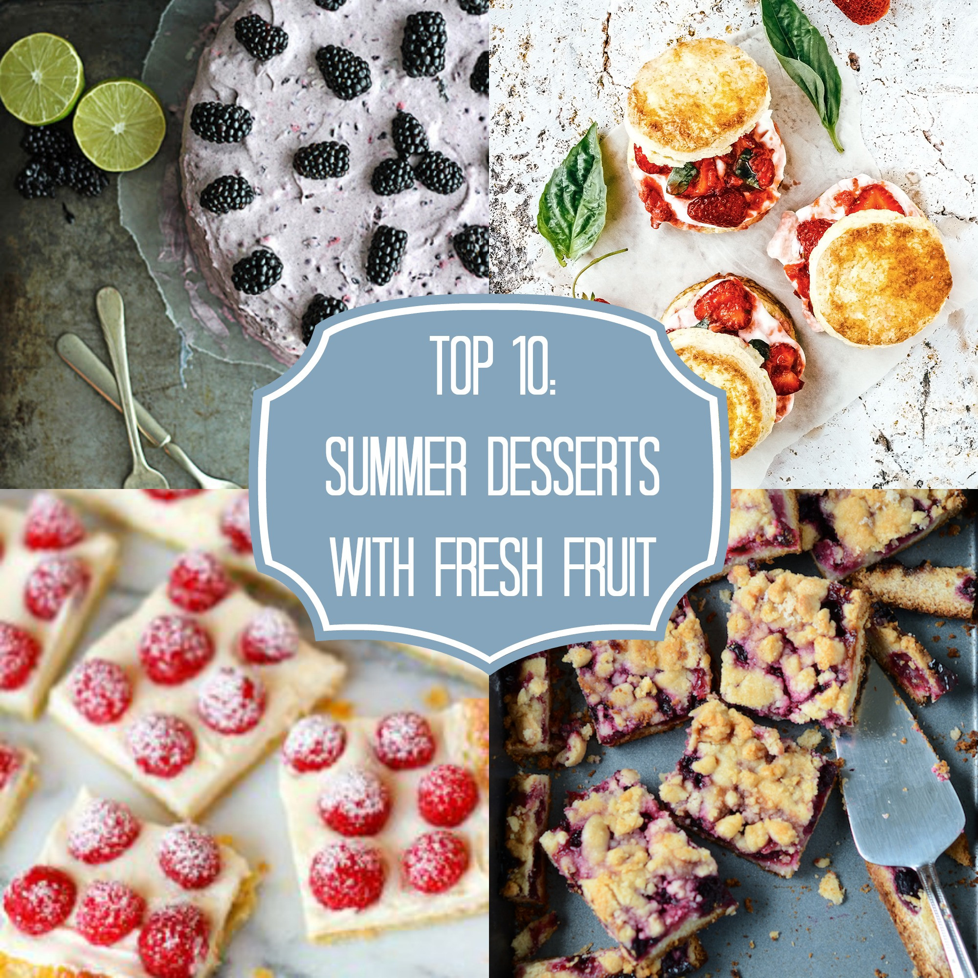 Popular Summer Desserts  Top 10 Fresh Fruit Summer Desserts Rainbow Delicious