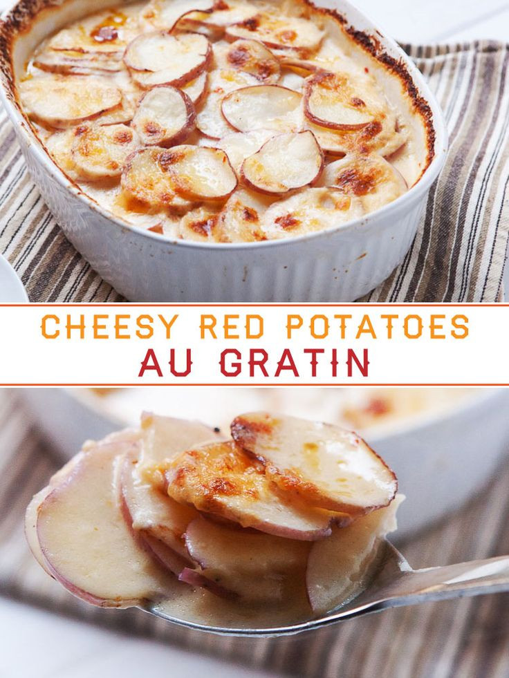 Potatoes Au Gratin Healthy  Cheesy Red Potatoes Au Gratin Recipe