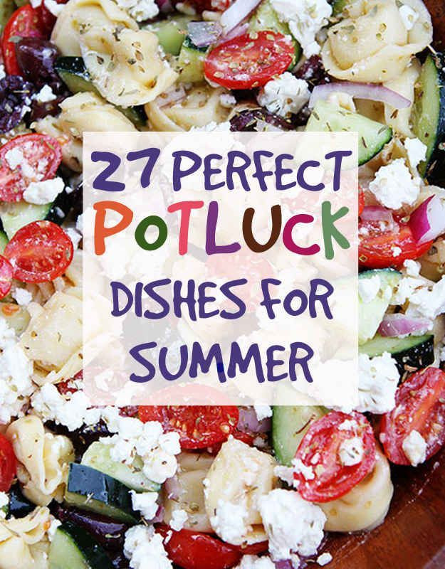 Potluck Side Dishes For Summer  27 Delicious Recipes For A Summer Potluck