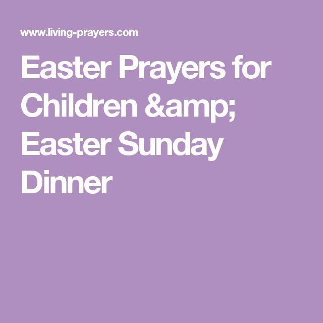 Prayer For Easter Sunday Dinner  Best 25 Easter prayers ideas on Pinterest