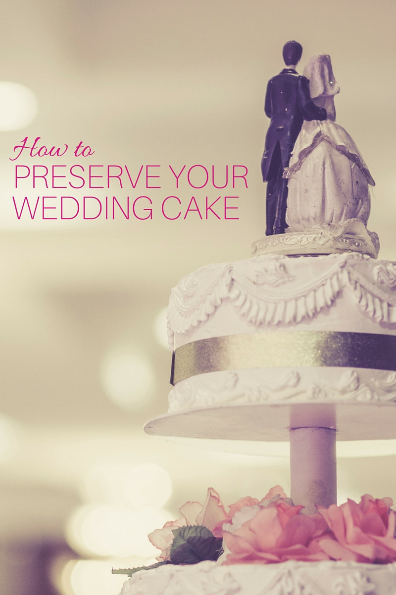 Preserving Wedding Cakes  Do's and Don'ts for Preserving Your Wedding Cake
