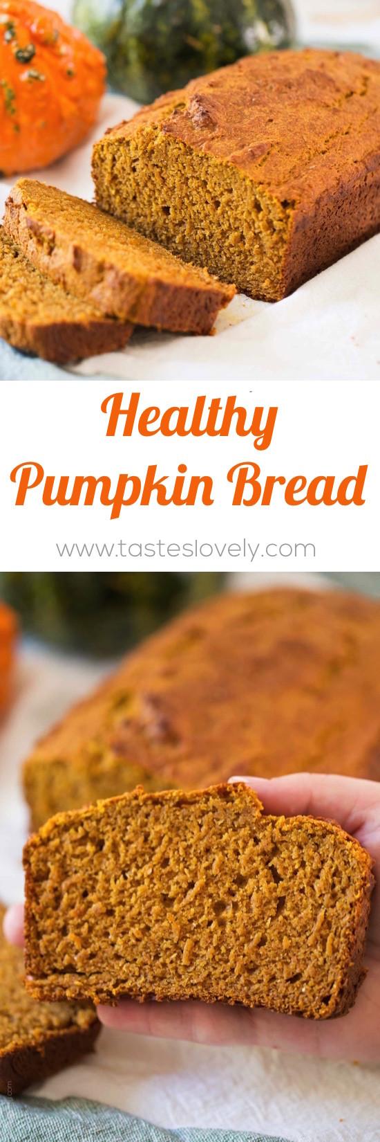 Pumpkin Bread Healthy  Healthy Pumpkin Bread — Tastes Lovely