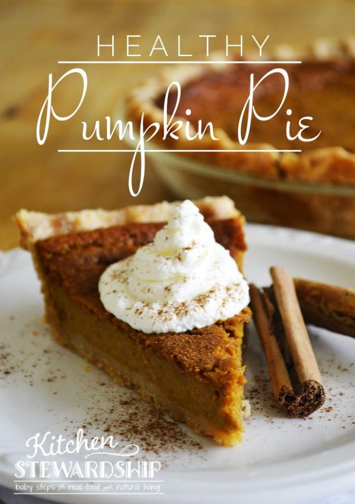 Pumpkin Pie Recipes Healthy  Healthy Whole Foods Pumpkin Pie Recipe