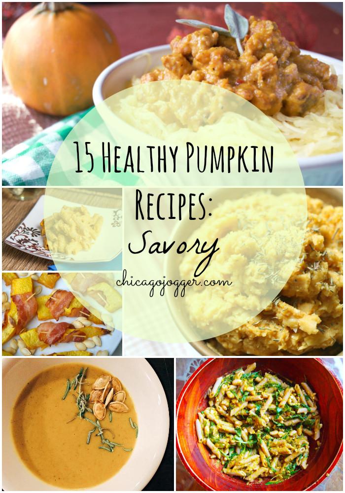 Pumpkin Recipes Healthy  Chicago Jogger 15 Healthy Pumpkin Recipes Savory