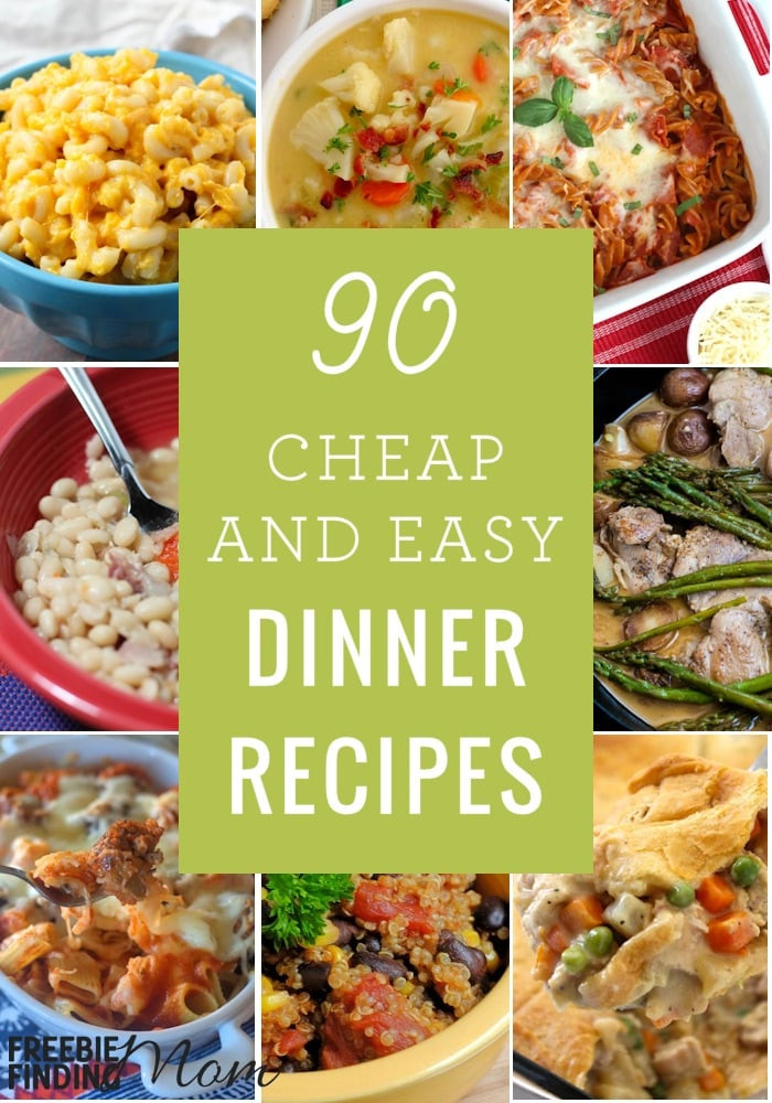 Quick And Easy Healthy Dinner Recipes  90 Cheap Quick Easy Dinner Recipes