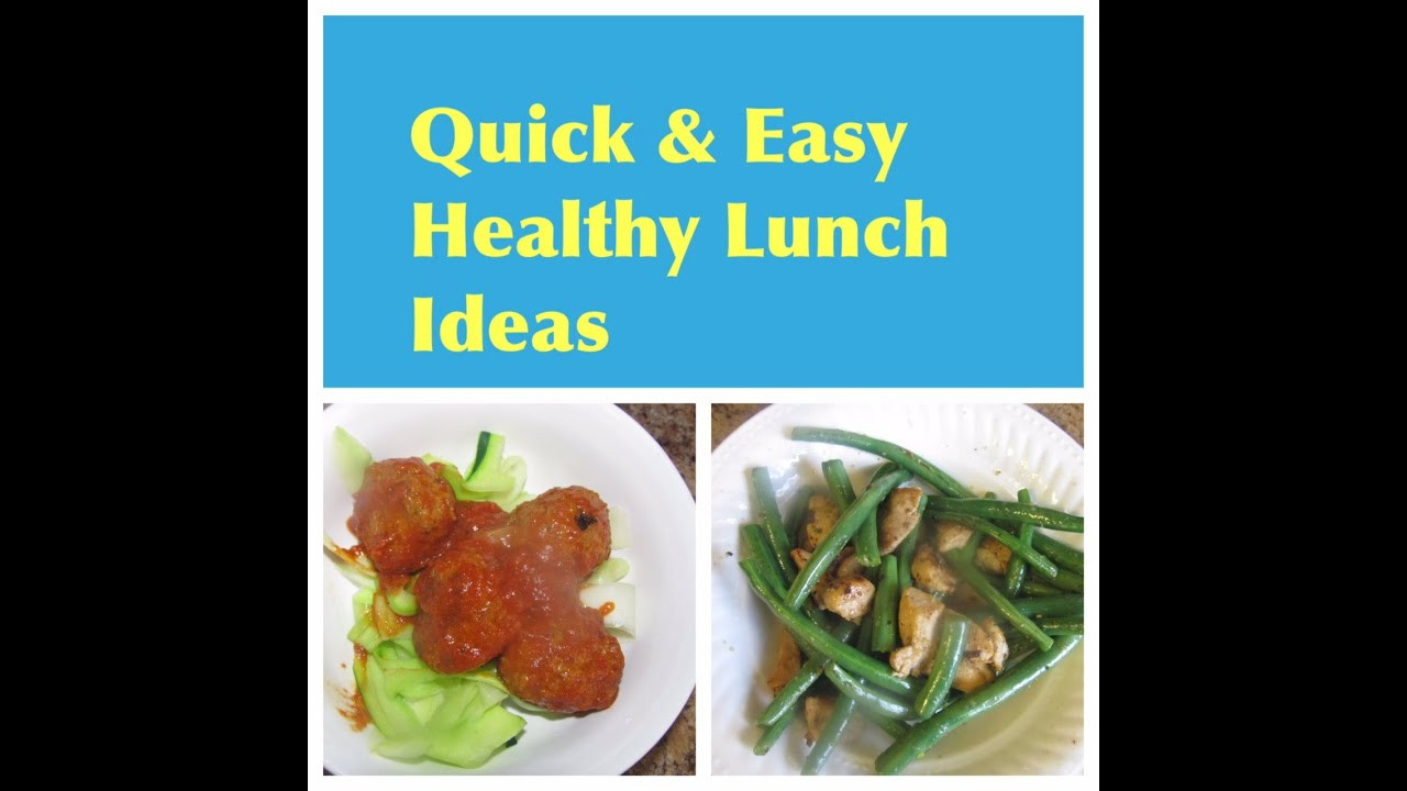 Quick And Easy Healthy Lunches  Quick & Easy Healthy Lunch Ideas