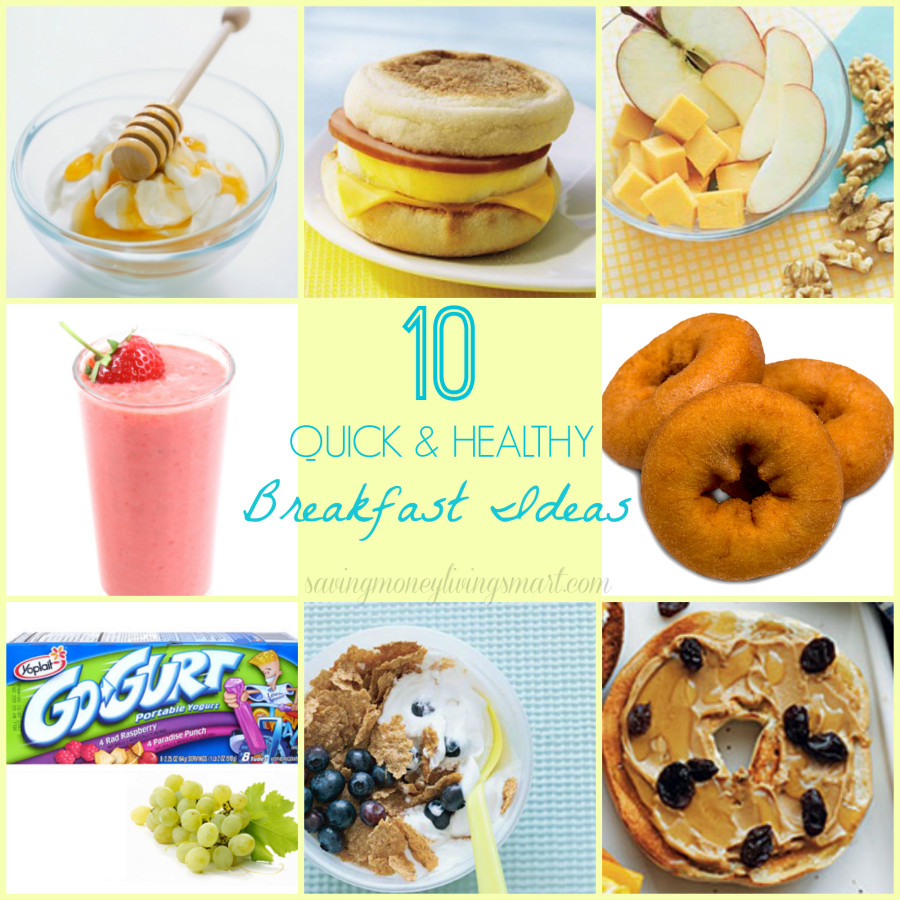 Quick And Healthy Breakfast Ideas  10 Quick & Healthy Breakfast Ideas