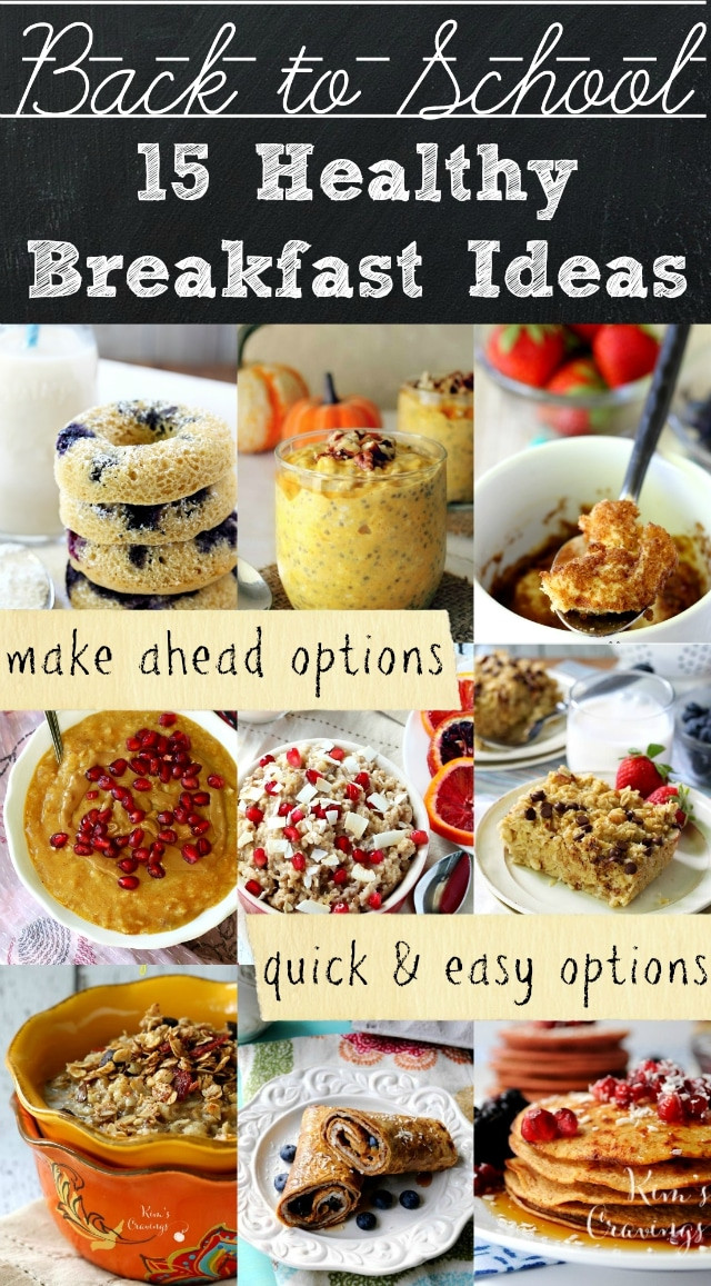 Quick And Healthy Breakfast Ideas  Healthy Back to School Breakfast Ideas Kim s Cravings