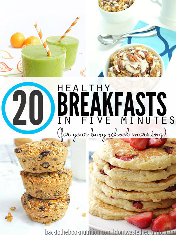 Quick And Healthy Breakfast Ideas  20 Healthy Fast Breakfast Ideas for Busy School Mornings