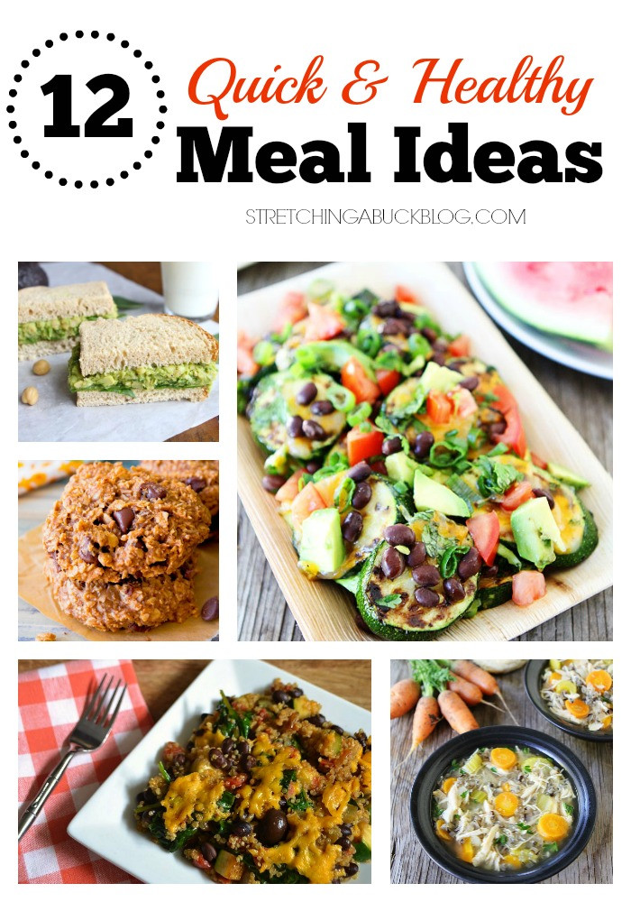 Quick And Healthy Dinner Recipes  12 Quick & Healthy Meal Ideas spon Stretching a Buck
