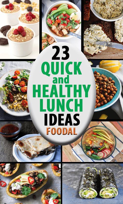 Quick And Healthy Lunches  23 Quick and Healthy Lunch Ideas