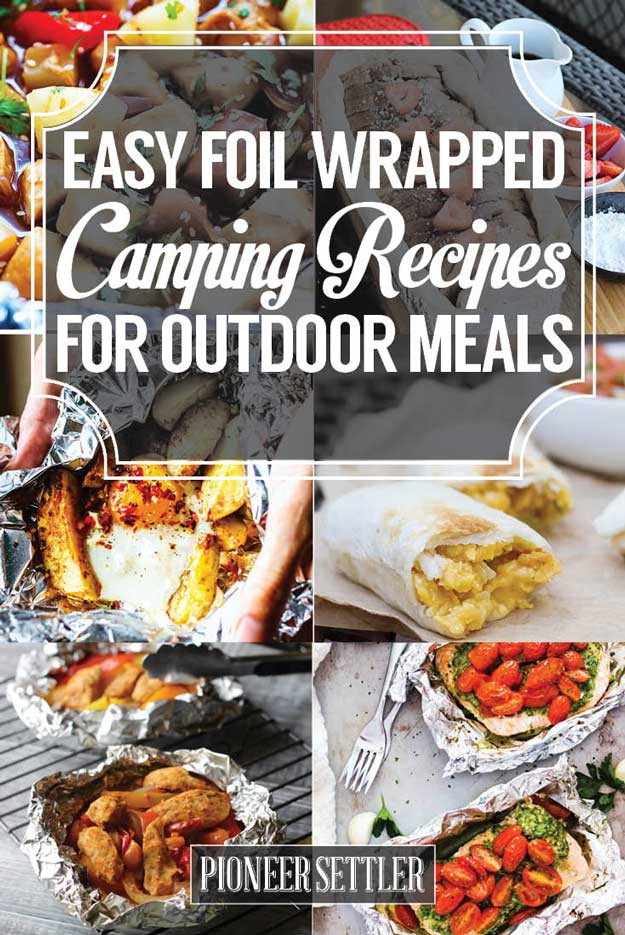 Quick Camping Dinners  Easy Foil Wrapped Camping Recipes For Outdoor Meals