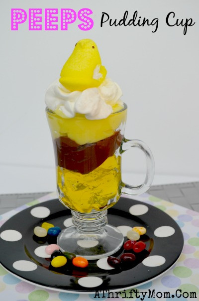 Quick Easter Desserts  Peeps Pudding Cup Dessert Quick and Easy Easter Dessert