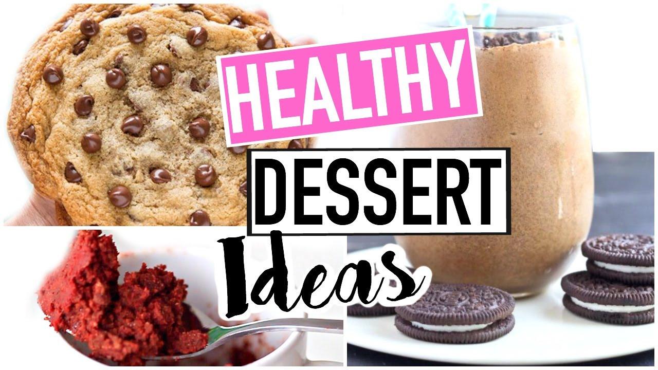 Quick Easy Healthy Desserts  HEALTHY DESSERT IDEAS Easy Quick