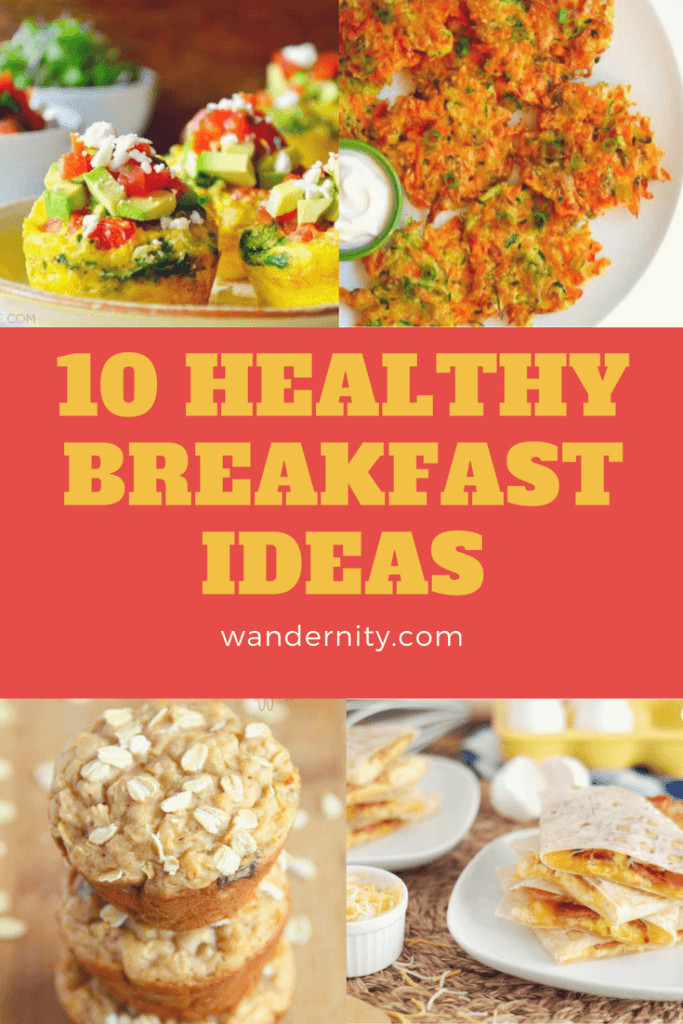 Quick Healthy Breakfast Foods  10 Healthy And Quick Breakfast Recipes Wandernity