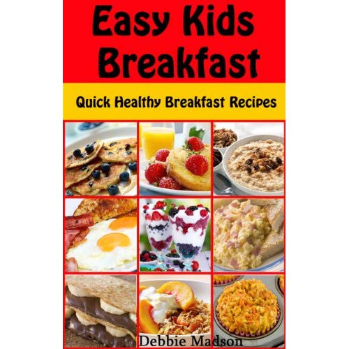 Quick Healthy Breakfast For Kids  Image Easy Kids Breakfast Quick Healthy Breakfast