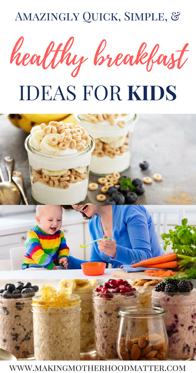 Quick Healthy Breakfast For Kids  Amazingly Quick Simple and Healthy Breakfast Creations