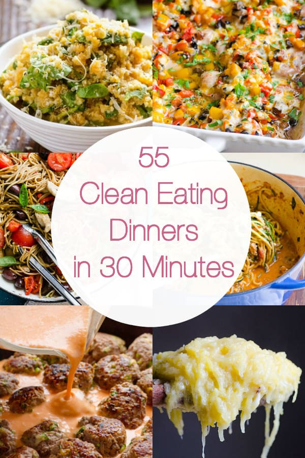 Quick Healthy Kid Friendly Dinners  55 Healthy Dinner Ideas in 30 Minutes iFOODreal