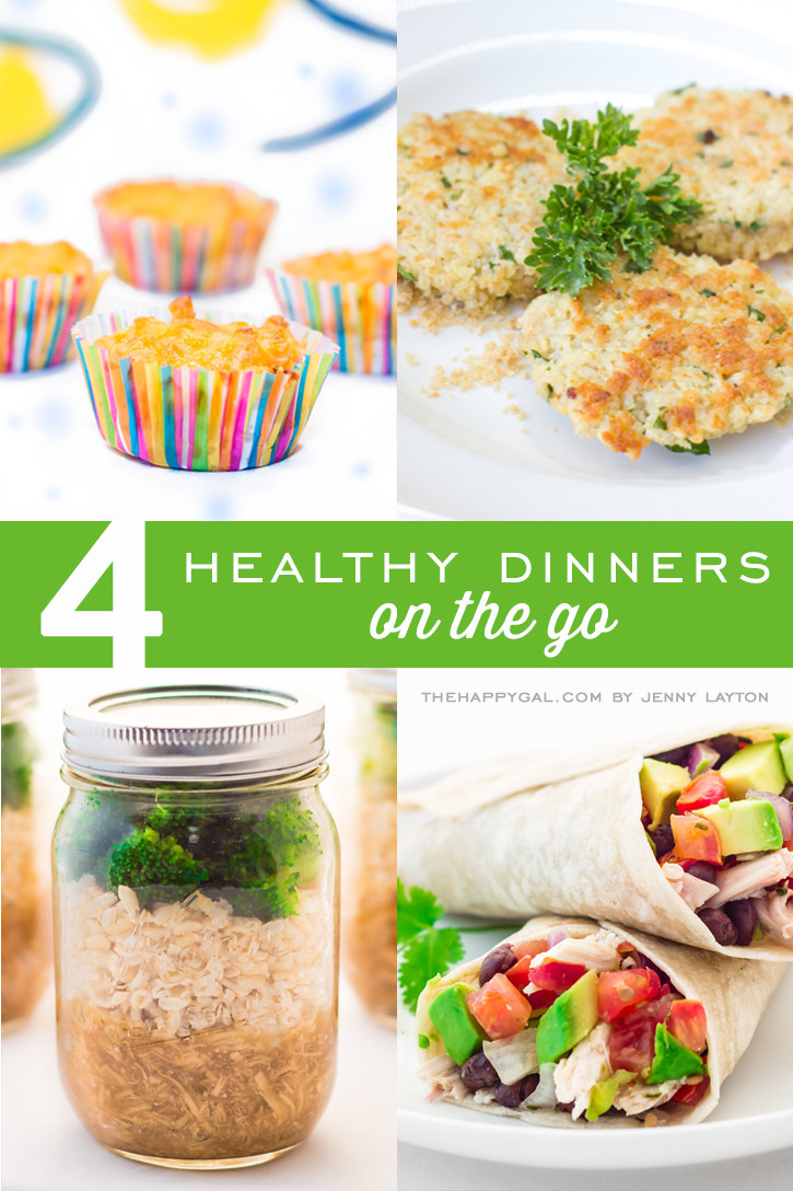 Quick Healthy Kid Friendly Dinners  4 Healthy Dinners on the Go