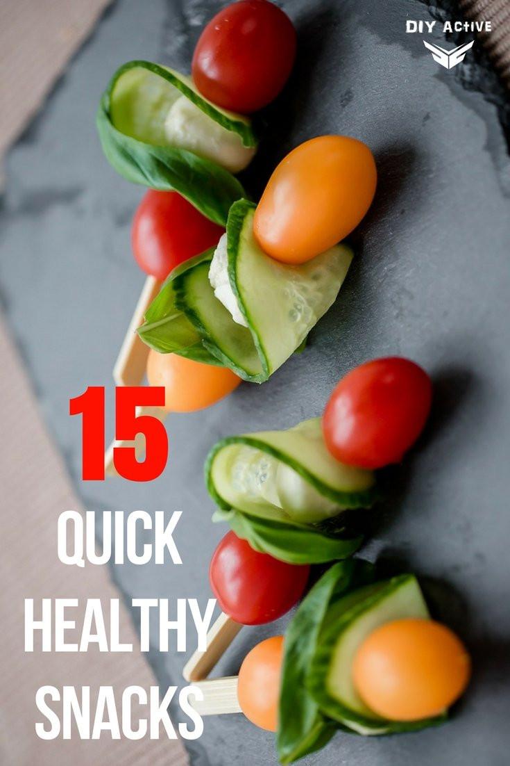 Quick Healthy Snacks  You Hungry 15 Quick Healthy Snacks DIY Active
