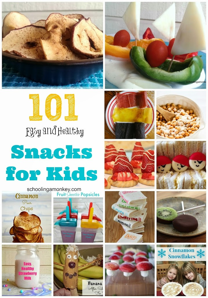 Quick Healthy Snacks For Kids  101 Healthy Snack Ideas for Kids