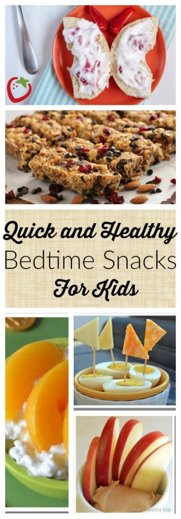 Quick Healthy Snacks For Kids  10 Quick and Healthy Bedtime Snacks