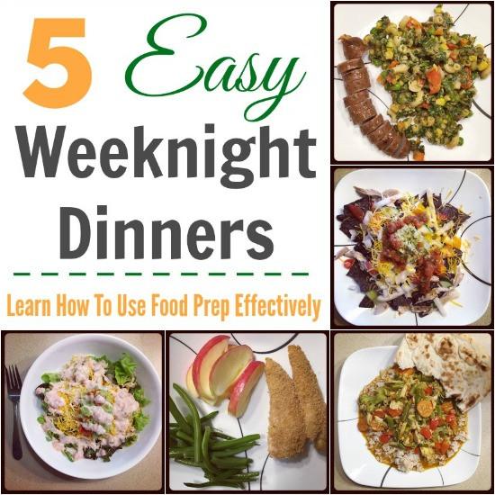 Quick Healthy Weeknight Dinners  5 Easy Weeknight Dinners