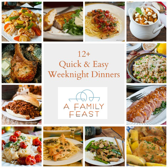 Quick Healthy Weeknight Dinners  Quick Weeknight Dinners A Family Feast