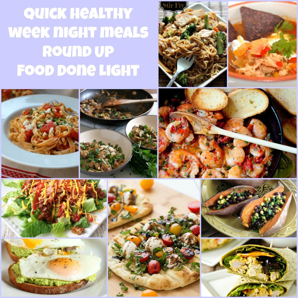 Quick Healthy Weeknight Dinners  Week of Healthy Recipes for Meal Planning