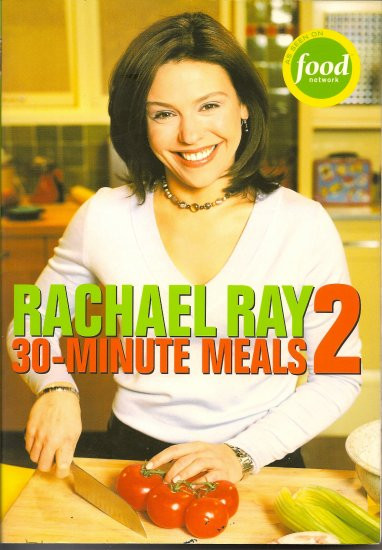 Rachael Ray Healthy 30 Minute Meals  Rachael Ray 30 Minute Meals 2 Cookbook