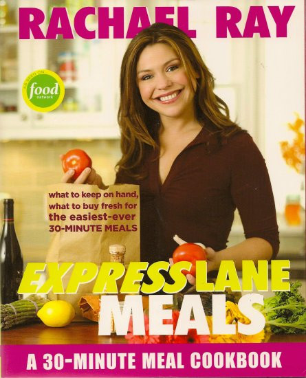 Rachael Ray Healthy 30 Minute Meals  Rachael Ray Express Lane Meals 30 minute meal Cookbook