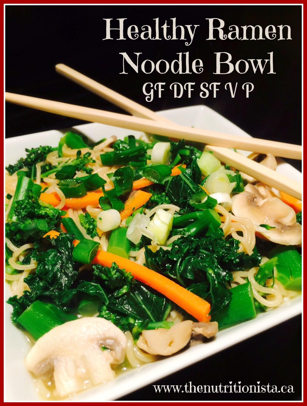 Raman Noodles Healthy  Healthy Ramen Noodle Bowl Nutritionista