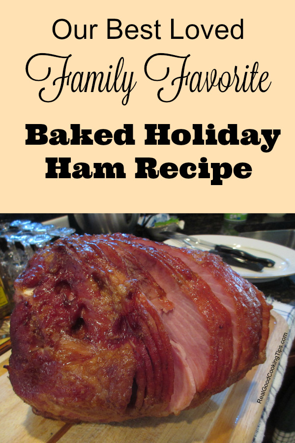 Recipe For Easter Ham  Our Best Loved Family Favorite Baked Holiday Ham Recipe