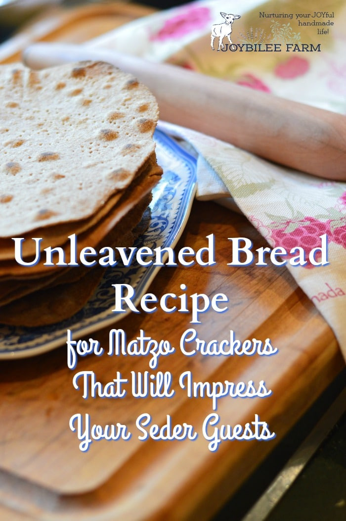 Recipe for Unleavened Bread for Passover 20 Ideas for Unleavened Bread Recipe for Matzo Crackers that Will