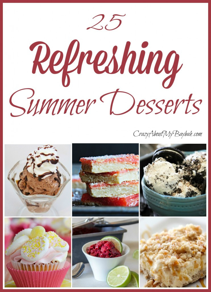 Refreshing Summer Desserts  25 Refreshing Summer Desserts