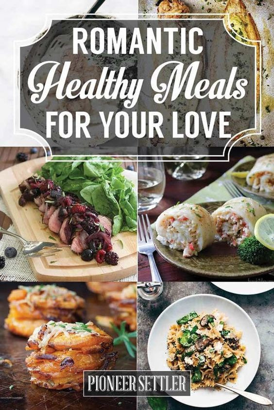 Romantic Healthy Dinners  Romantic Healthy meals and Healthy on Pinterest