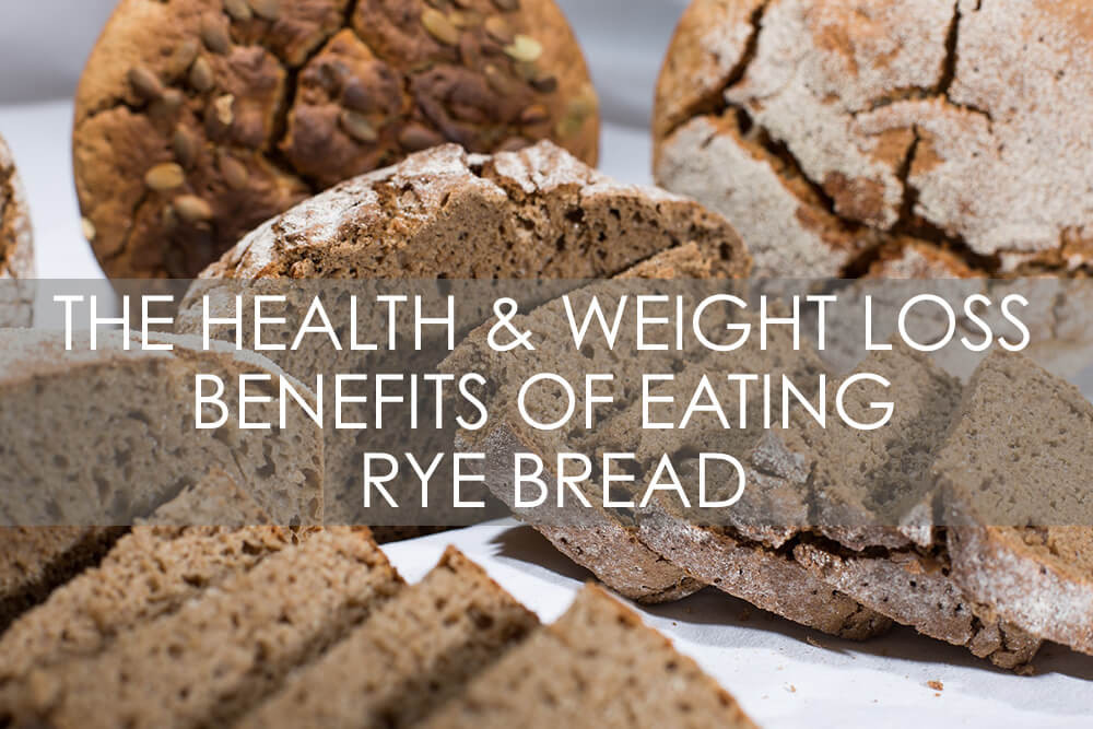 Rye Bread Healthy  The Health and Weight Loss Benefits of Eating Rye Bread
