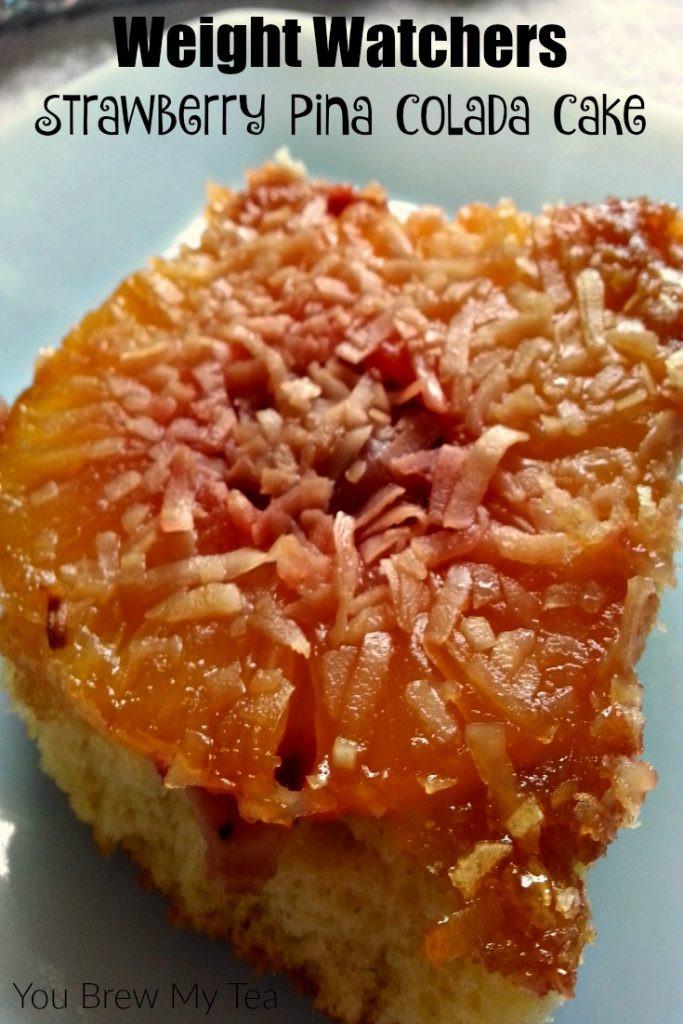 Semi Healthy Desserts  Weight Watchers Desserts Strawberry Pina Colada Cake
