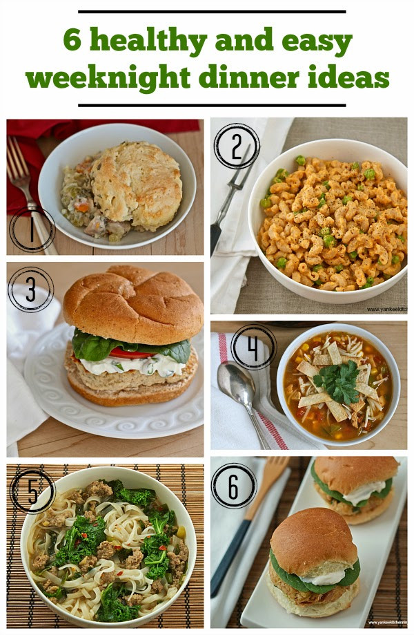 Simple And Healthy Dinners  Healthy and easy weeknight dinner ideas