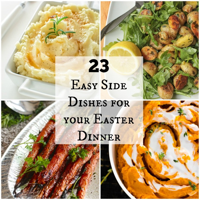 Simple Easter Dinner  23 Easy Side Dishes for your Easter Dinner Feed a Crowd