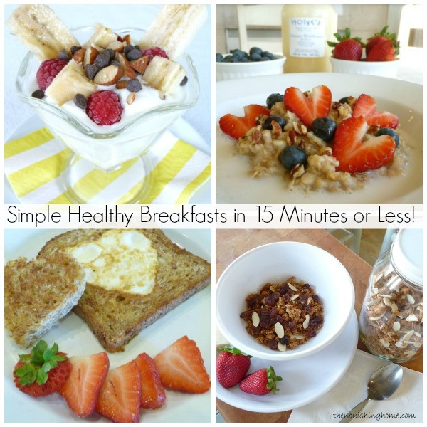Simple Healthy Breakfast  Simple Healthy Breakfasts in 15 Minutes or Less The