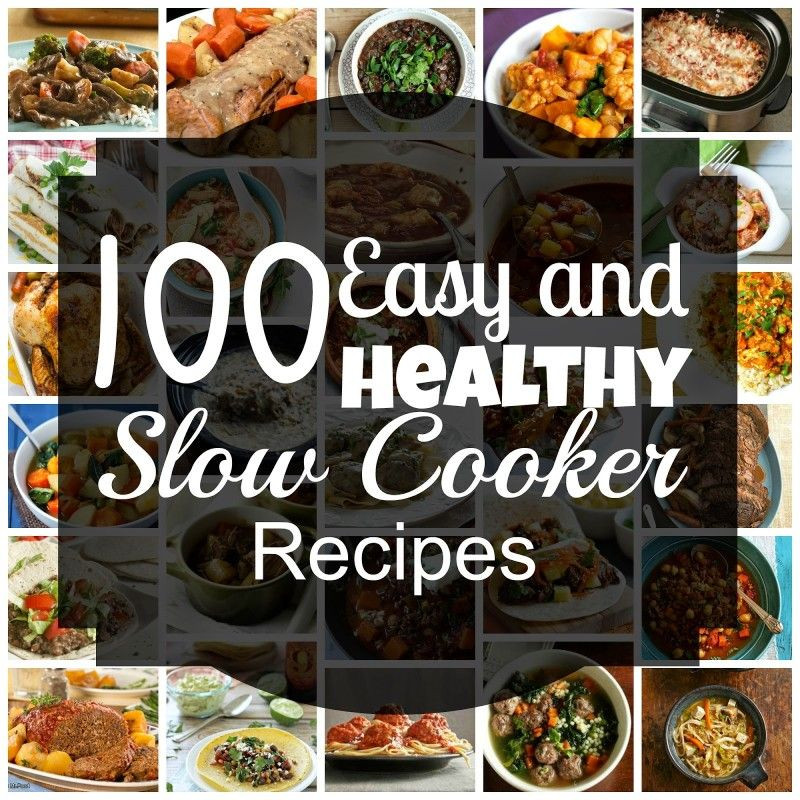 Simple Healthy Slow Cooker Recipes  100 Easy & Healthy Slow Cooker Recipes for Winter Sweet
