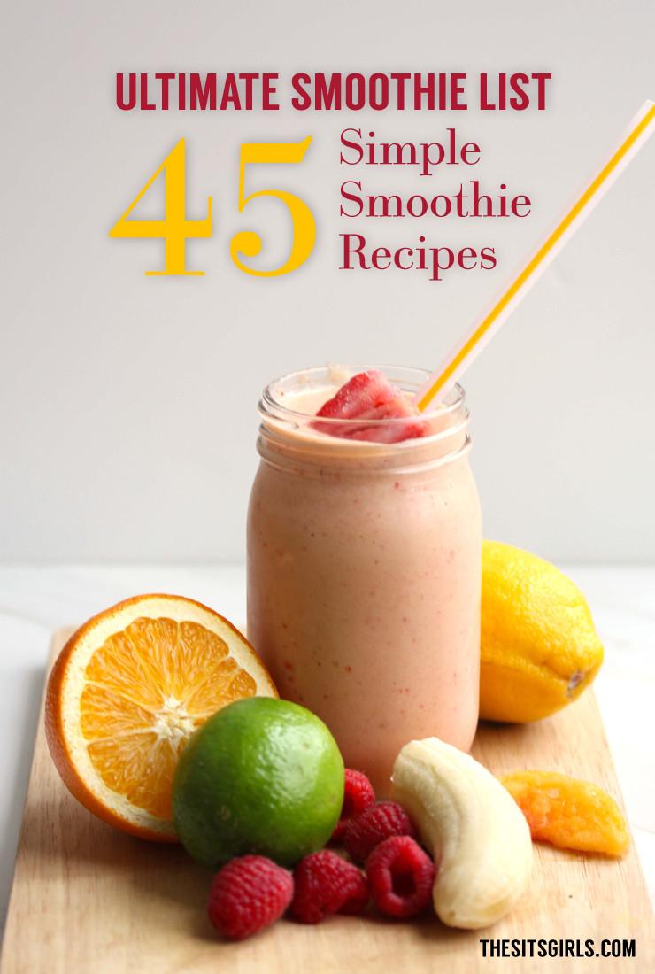 Simple Healthy Smoothie Recipes  Healthy easy breakfast smoothie recipes Food easy recipes