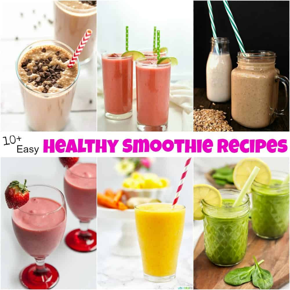 Simple Healthy Smoothie Recipes  10 Easy Healthy Smoothie Recipes Your Whole Family Will Love