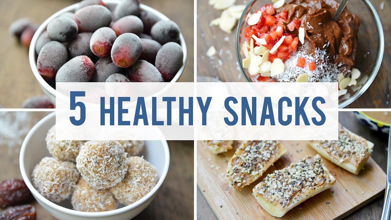 Simple Healthy Snacks  5 EASY HEALTHY SNACKS
