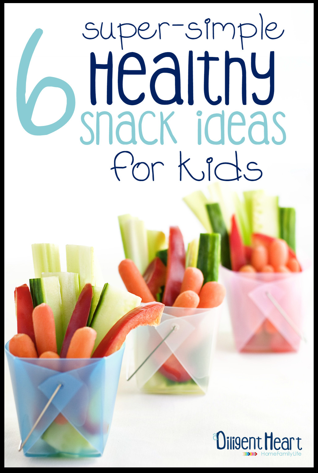 Simple Healthy Snacks  6 Super Simple Healthy Snack Ideas For Kids