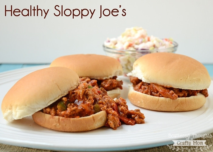 Sloppy Joes Healthy  Healthy Sloppy Joe s Scattered Thoughts of a Crafty Mom