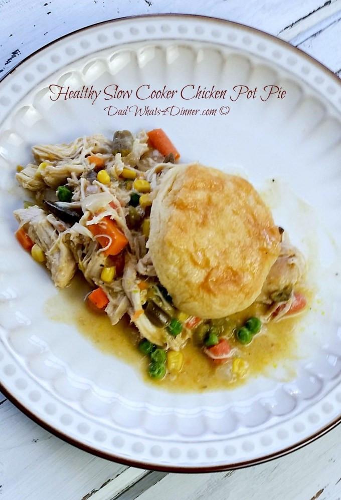 Slow Cooker Chicken Pot Pie Healthy  Healthy Slow Cooker Chicken Pot Pie