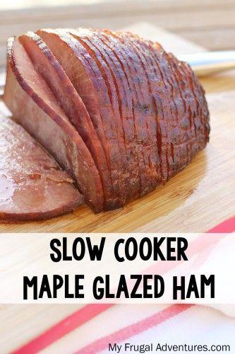 Slow Cooker Easter Ham  The 25 best Maple glazed ham ideas on Pinterest